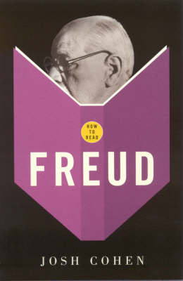 How to Read Freud - How to Read (Paperback)