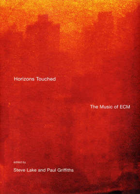 Horizons Touched: The Music of ECM (Paperback)