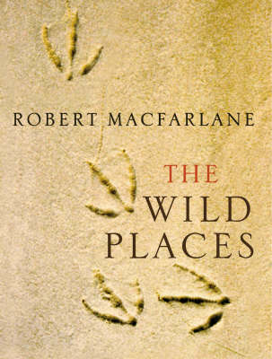 The Wild Places (Hardback)
