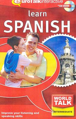 World Talk - Learn Spanish: Improve Your Listening and Speaking Skills - World Talk (CD-ROM)