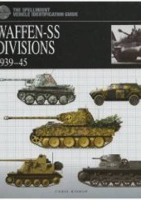 Waffen: SS Divisions 1939-45 (Paperback)