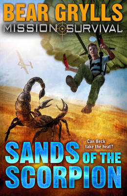 Mission Survival 3: Sands of the Scorpion - Mission Survival 3 (Paperback)
