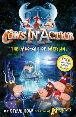 Cows in Action 8: The Moo-gic of Merlin - Cows in Action 5 (Paperback)