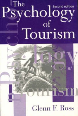 The Psychology of Tourism (Paperback)