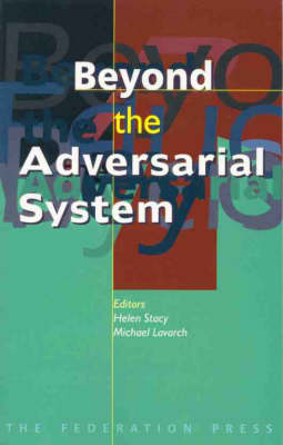 Beyond the Adversarial System - Law, Ethics & Public Affairs (Paperback)