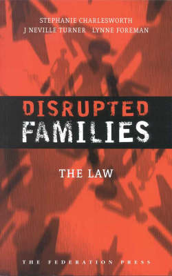 Disrupted Families: The Law (Paperback)