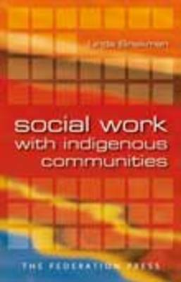 Social Work with Indigenous Communities (Paperback)