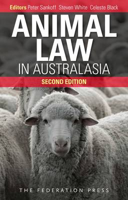 Animal Law in Australasia: Continuing the Dialogue (Paperback)