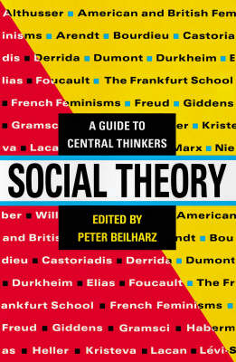 Social Theory: A Guide to Central Thinkers (Paperback)