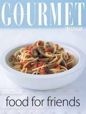 "Gourmet Food for Friends - ""Australian Women's Weekly"" Home Library (Paperback)"