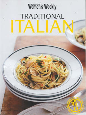 Traditional Italian - The Australian Women's Weekly: New Essentials (Paperback)