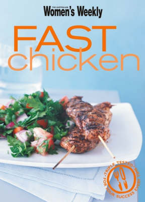 Compact Fast Chicken - The Australian Women's Weekly (Paperback)