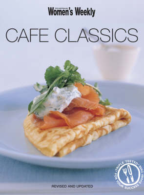 Cafe Classics - The Australian Women's Weekly (Paperback)