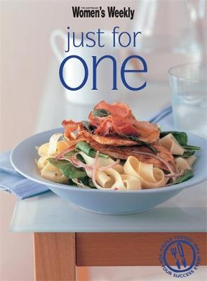 Just for One - The Australian Women's Weekly: New Essentials (Paperback)