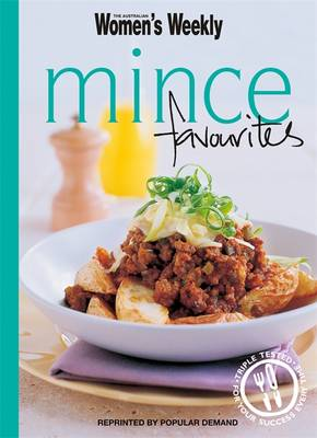 Mince Favourites - The Australian Women's Weekly Minis (Paperback)