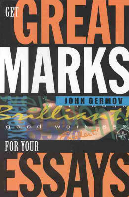 Get Great Marks for Your Essays (Paperback)