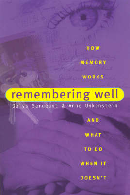 Remembering Well: How Memory Works and What to Do When it Doesn'T (Paperback)