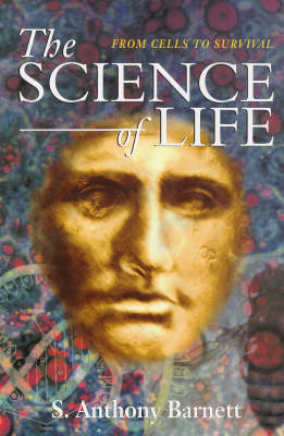 The Science of Life: From Cells to Survival (Paperback)