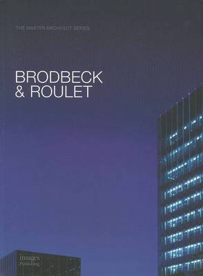Brodbeck and Roulet: Selected and Current Works (Hardback)