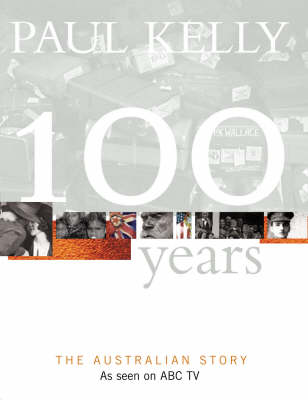 100 Years: The Australian Story (Paperback)