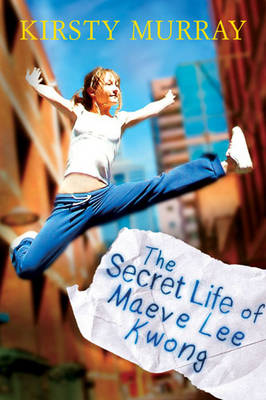 The Secret Life of Maeve Lee Kwong - Children of the Wind S. (Paperback)