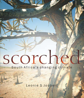 Scorched: South Africa's Changing Climate (Paperback)