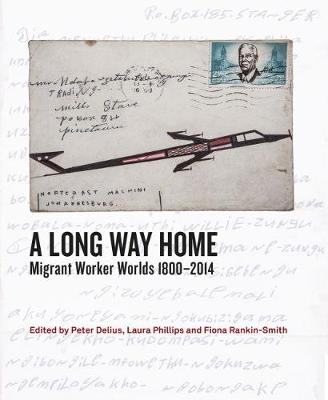 A Long Way Home: Migrant Worker Worlds 1800-2014 (Paperback)