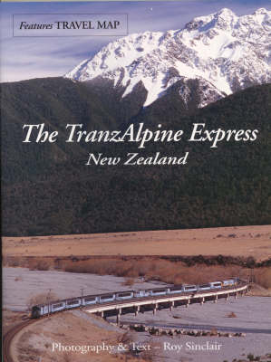 The TranzAlpine Express: New Zealand (Paperback)