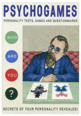 Psychogames: Personality Tests, Games and Questionnaires (Other book format)