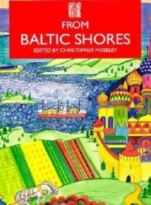 From Baltic Shores - Series B: English Translations of Works of Scandinavian Literature No 16 (Paperback)