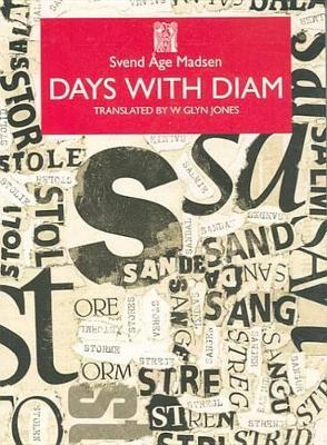 Days with Diam - Series B: English Translations of Works of Scandinavian Literature No 17 (Paperback)