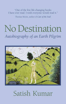 No Destination: Autobiography of a Pilgrim (Paperback)