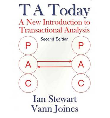 T A Today: A New Introduction to Transactional Analysis (Paperback)