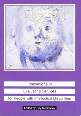 Innovations in Evaluating Services for People with Intellectual Disabilities (Paperback)