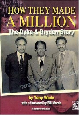How They Made a Million: The Dyke and Dryden Story (Paperback)