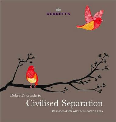 Guide to Civilised Separation: In Association with Mishcon de Reya (Paperback)