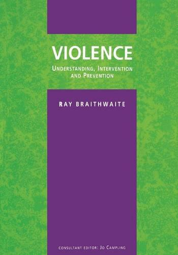Violence: Understanding, Intervention and Prevention (Paperback)