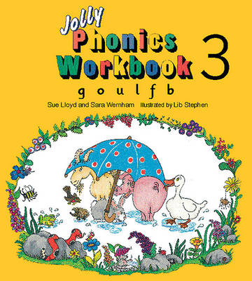 Jolly Phonics Workbook 3: g, o, u, l, f, b - Jolly Phonics Bk. 3 (Paperback)