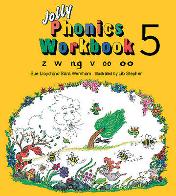 Jolly Phonics Workbook 5: z, w, ng, v, oo - Jolly Phonics Bk. 5 (Paperback)