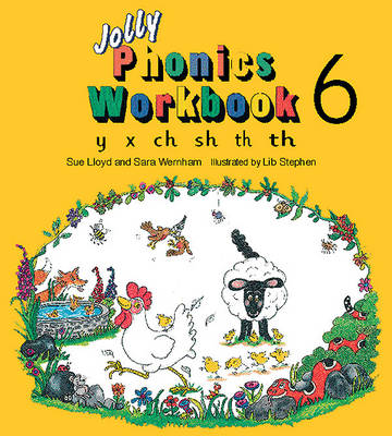 Jolly Phonics Workbook 6: y, x, ch, sh, th - Jolly Phonics Bk. 6 (Paperback)