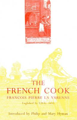 The French Cook - Southover Press Historic Cookery & Housekeeping (Hardback)