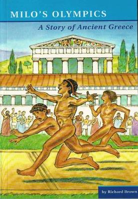 Milo's Olympics: A Story of Ancient Greece (Paperback)