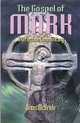 The Gospel of Mark: A Reflective Commentary (Paperback)