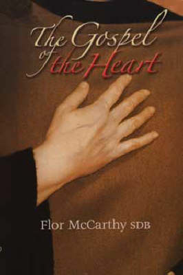The Gospel of the Heart (Paperback)