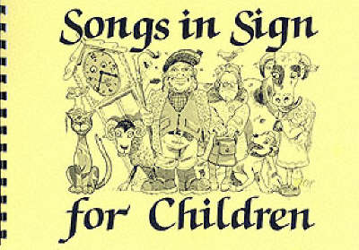 Songs in Sign for Children (Spiral bound)