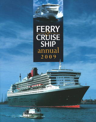 Ferry and Cruise Ship Annual 2009 (Hardback)