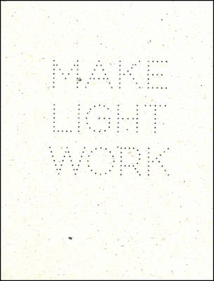 Make Light Work (Paperback)