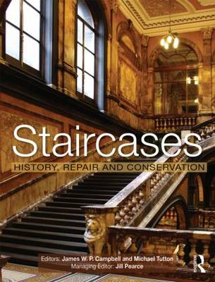 Staircases: History, Repair and Conservation (Hardback)