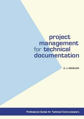 Project Management for Technical Documentation (Paperback)