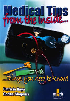 Medical Tips from the Inside: Things You Need to Know (Paperback)